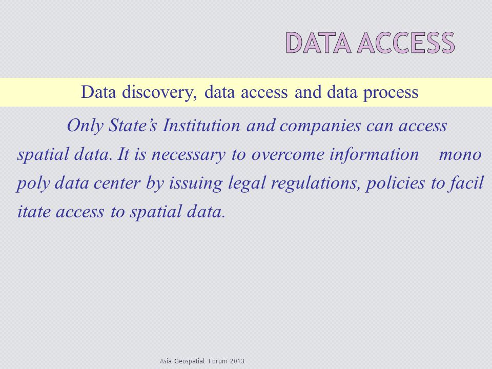 Data Access Data discovery, data access and data process