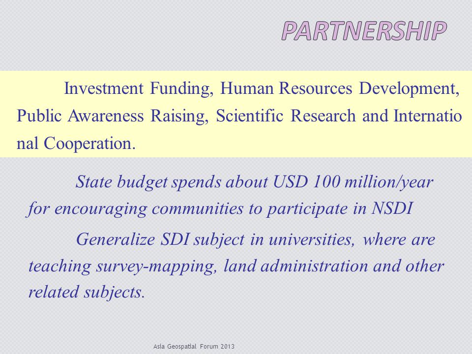 partnership Investment Funding, Human Resources Development, Public Awareness Raising, Scientific Research and International Cooperation.