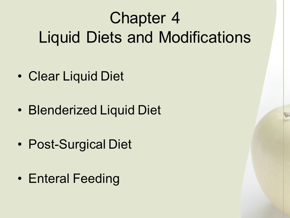 Chapter 4 Liquid Diets and Modifications