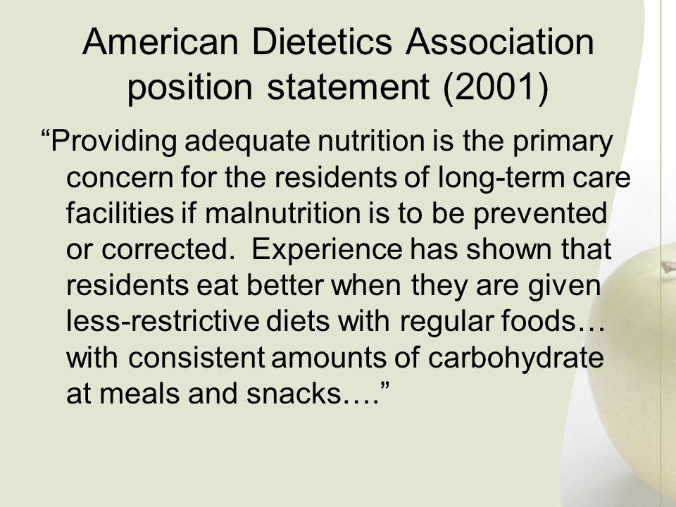 American Dietetics Association position statement (2001)