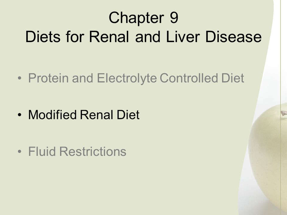 Chapter 9 Diets for Renal and Liver Disease