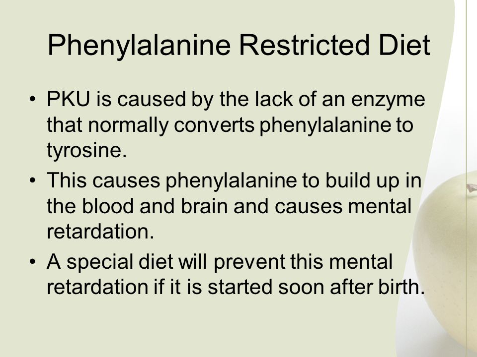 Phenylalanine Restricted Diet
