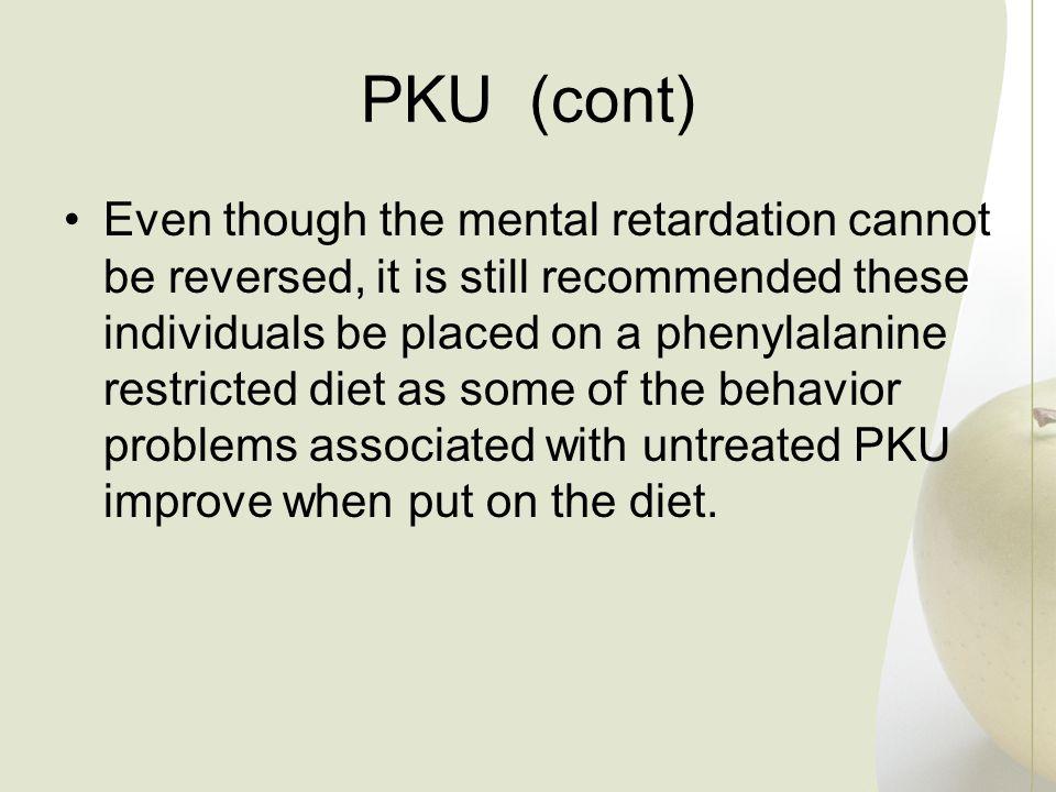 PKU (cont)