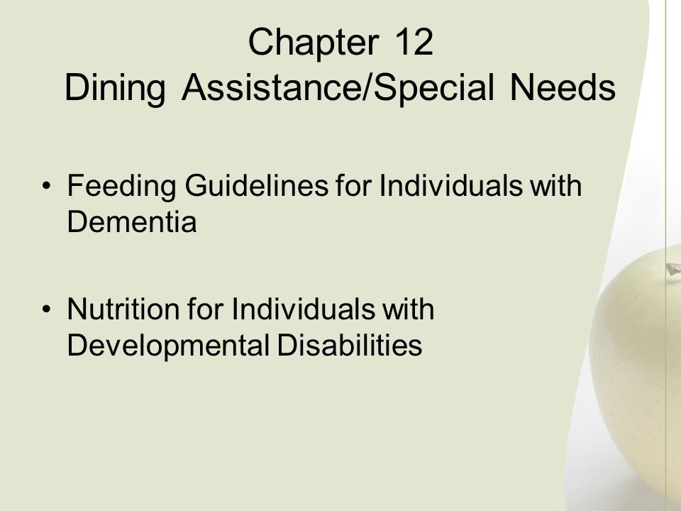 Chapter 12 Dining Assistance/Special Needs