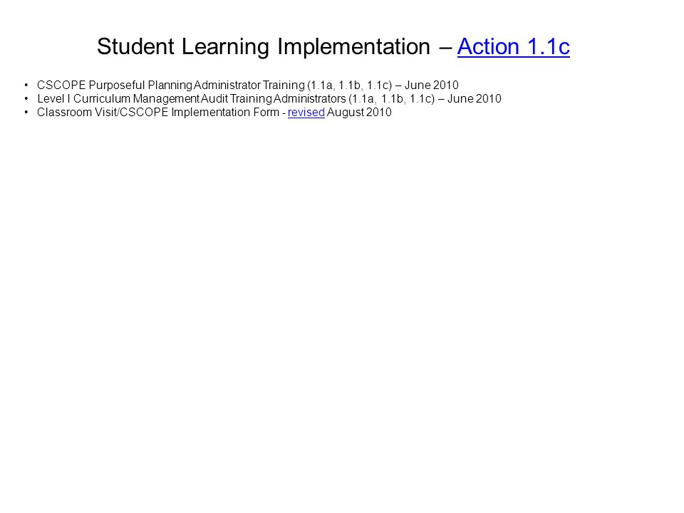 Student Learning Implementation – Action 1.1c