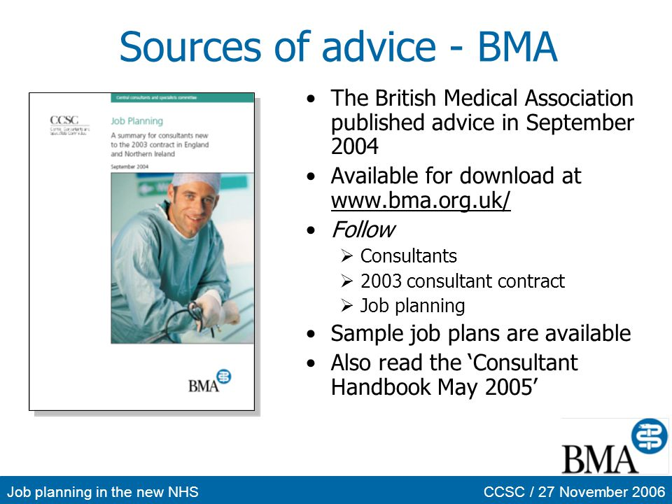 Sources of advice - BMA The British Medical Association published advice in September 2004. Available for download at www.bma.org.uk/