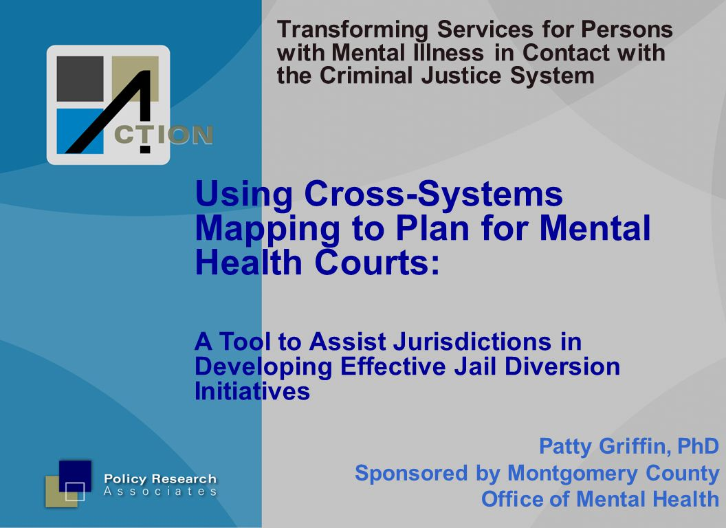 Using Cross-Systems Mapping to Plan for Mental Health Courts: