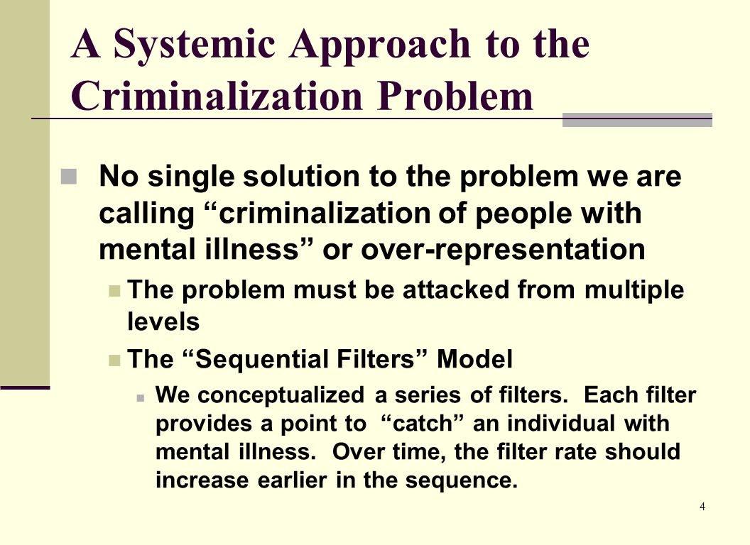 A Systemic Approach to the Criminalization Problem