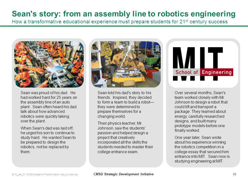 Sean s story: from an assembly line to robotics engineering How a transformative educational experience must prepare students for 21st century success