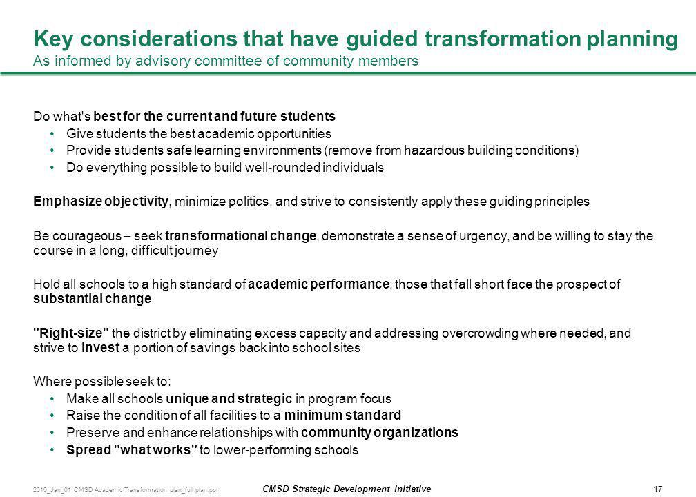 Key considerations that have guided transformation planning As informed by advisory committee of community members