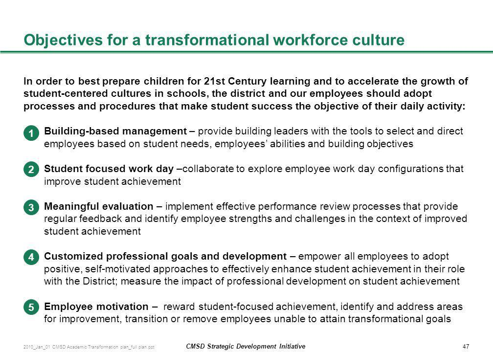 Objectives for a transformational workforce culture