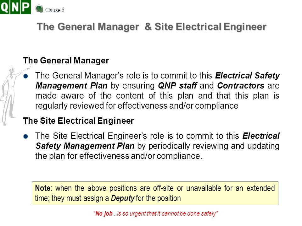 The General Manager & Site Electrical Engineer