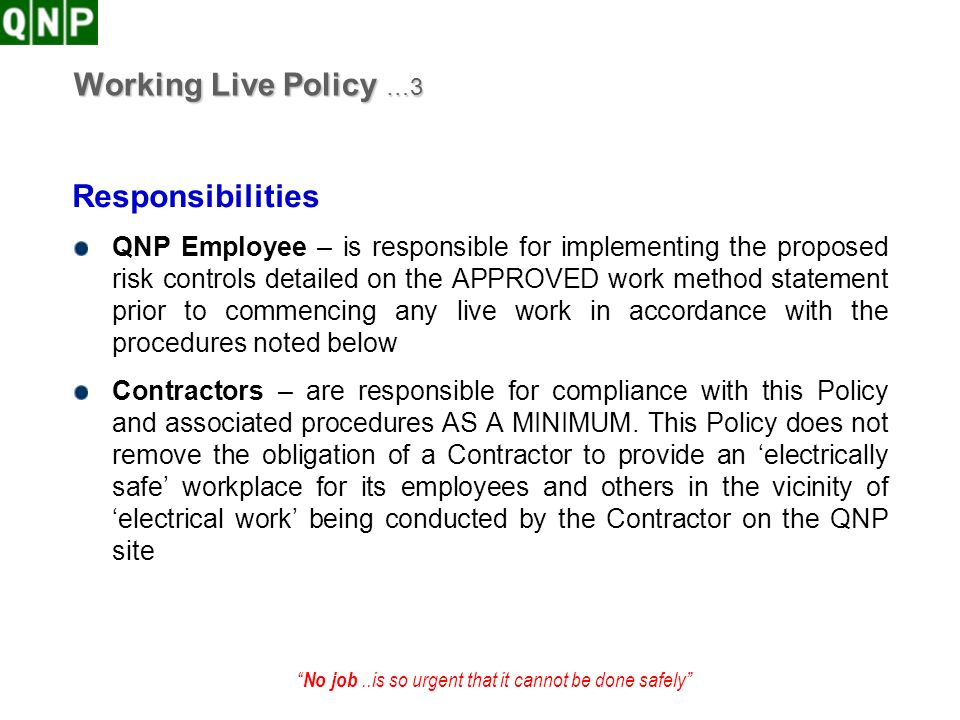 Working Live Policy …3 Responsibilities