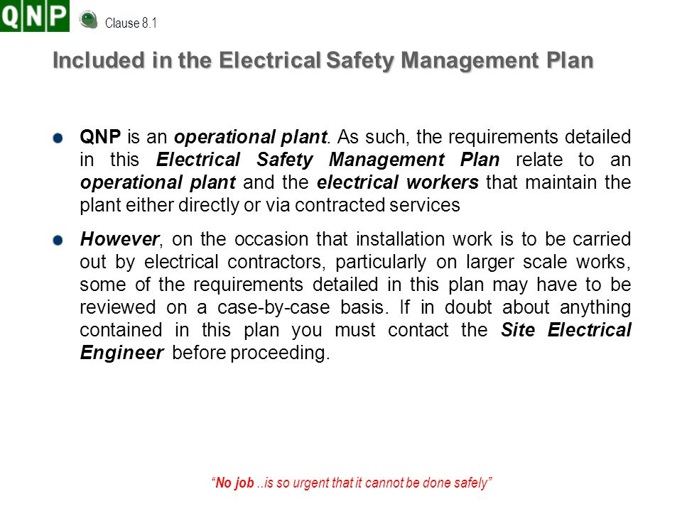 Included in the Electrical Safety Management Plan