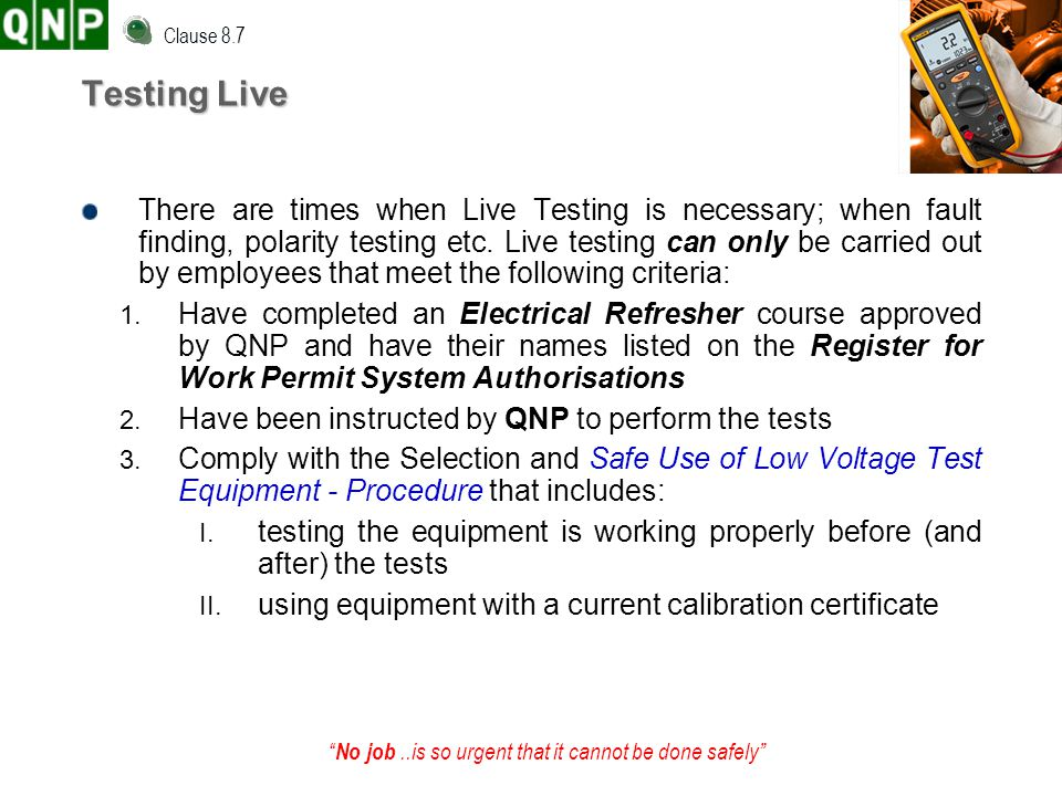 Clause 8.7 Testing Live.