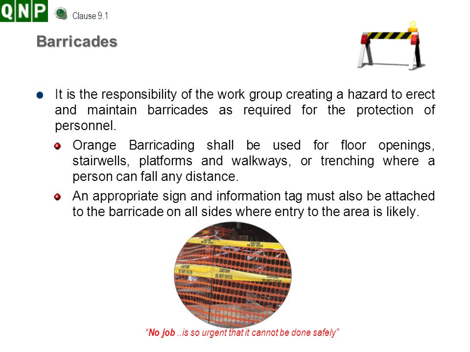 Clause 9.1 Barricades.