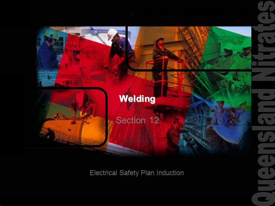 Welding Section 12