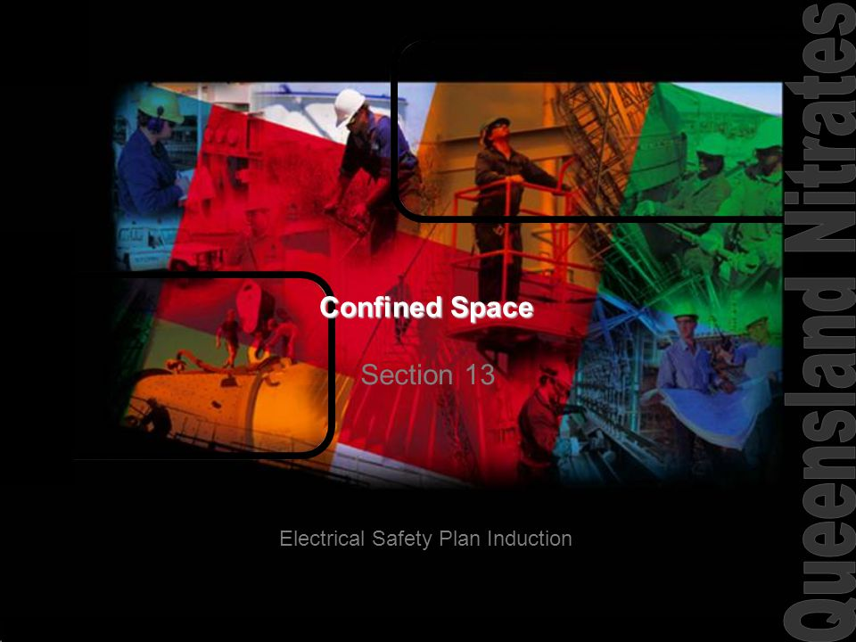 Confined Space Section 13