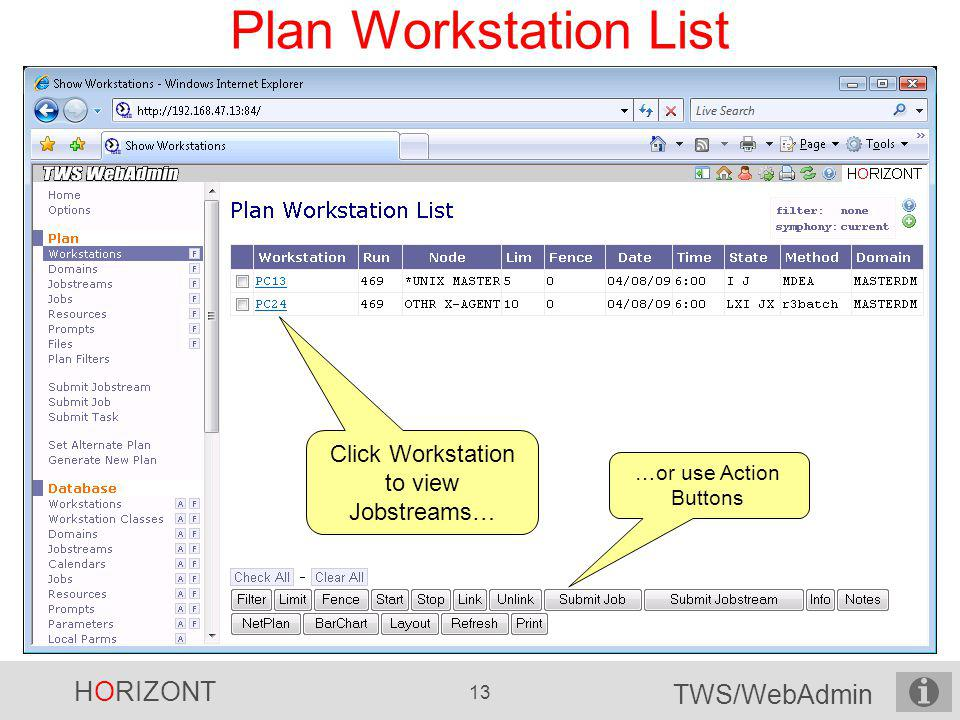 Click Workstation to view Jobstreams…