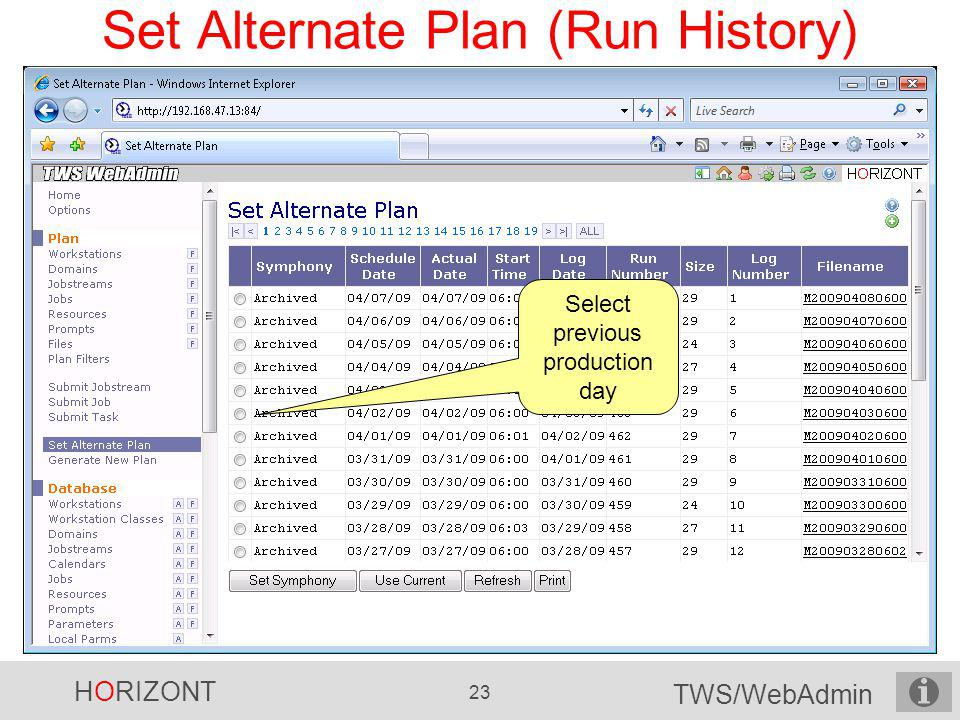 Set Alternate Plan (Run History)