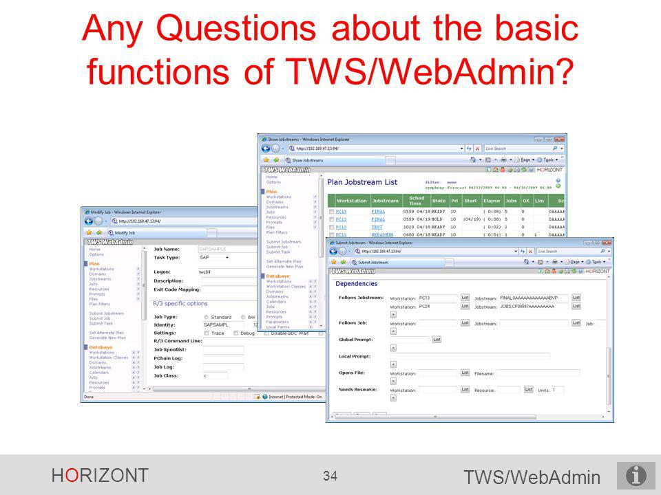 Any Questions about the basic functions of TWS/WebAdmin