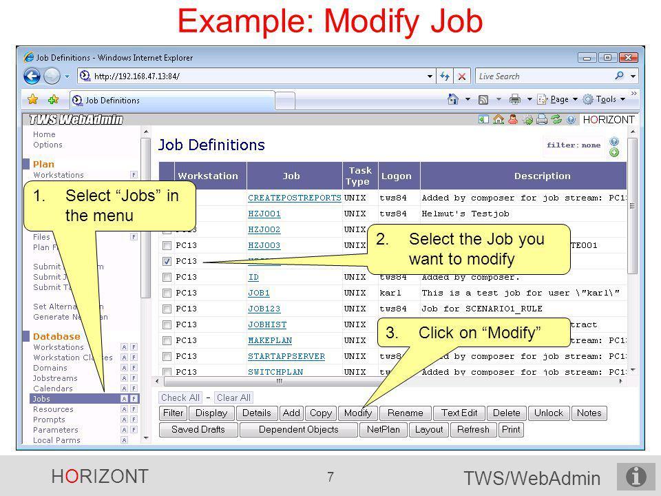 Example: Modify Job Select Jobs in the menu