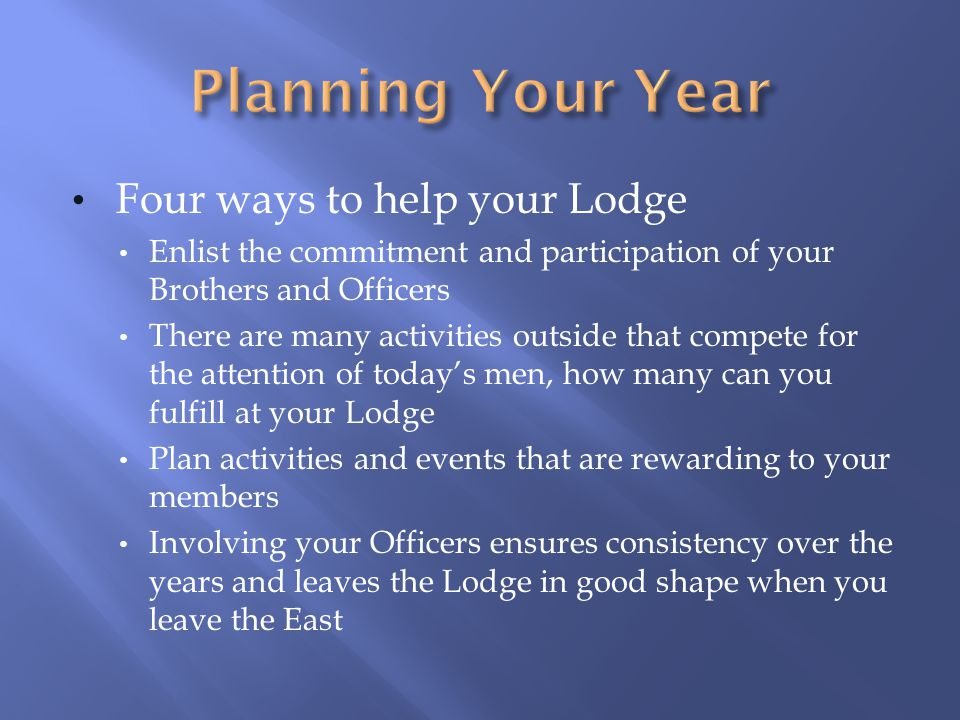 Planning Your Year Four ways to help your Lodge