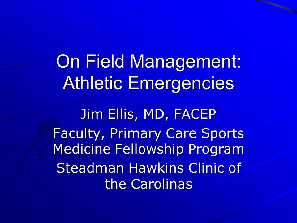 On Field Management: Athletic Emergencies