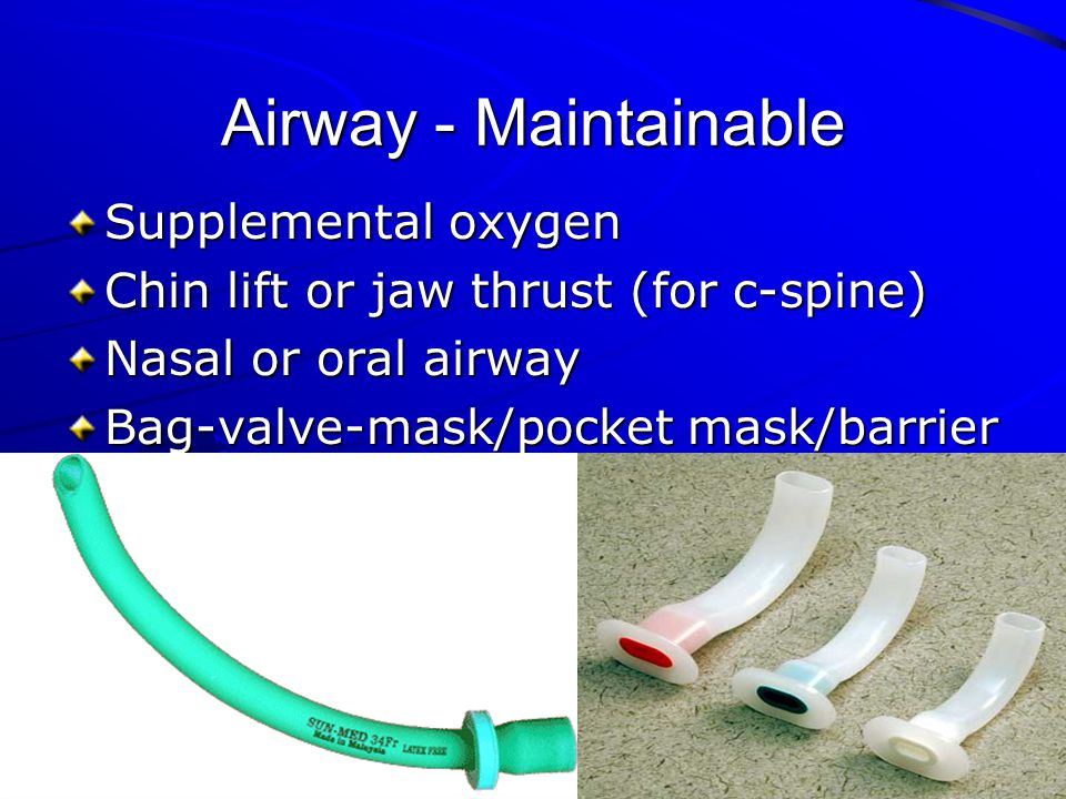 Airway - Maintainable Supplemental oxygen
