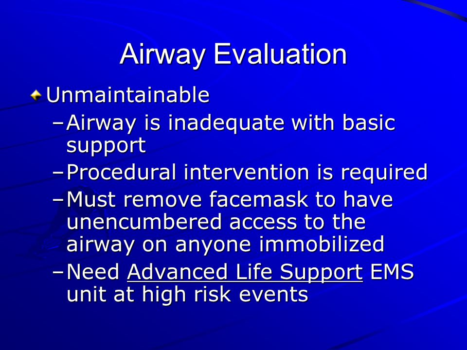 Airway Evaluation Unmaintainable
