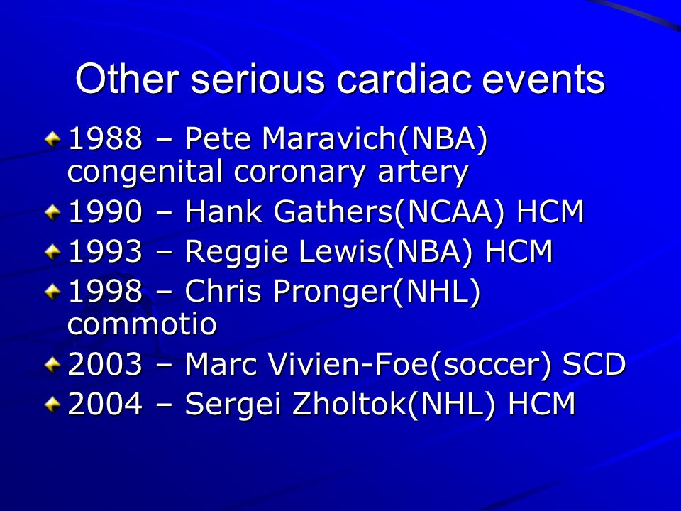 Other serious cardiac events