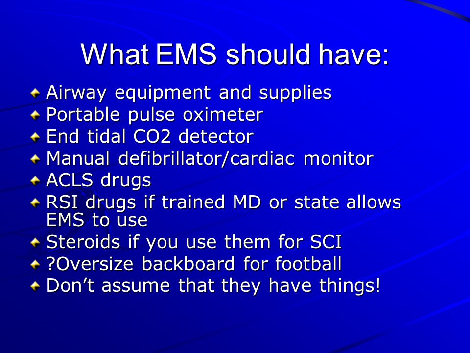What EMS should have: Airway equipment and supplies