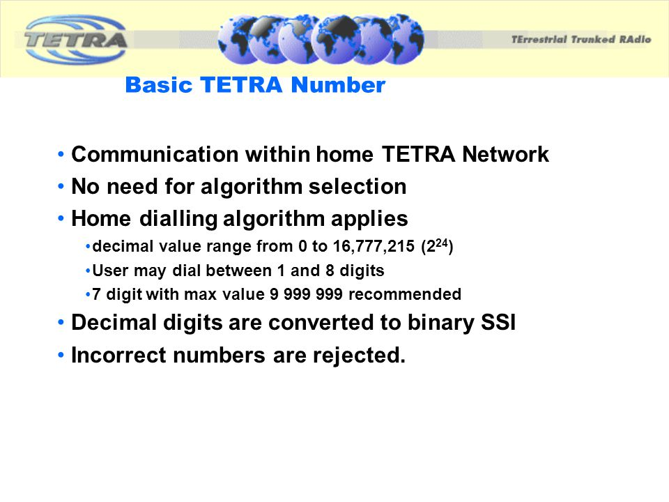 Communication within home TETRA Network