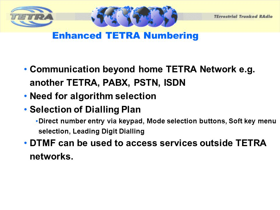 Enhanced TETRA Numbering