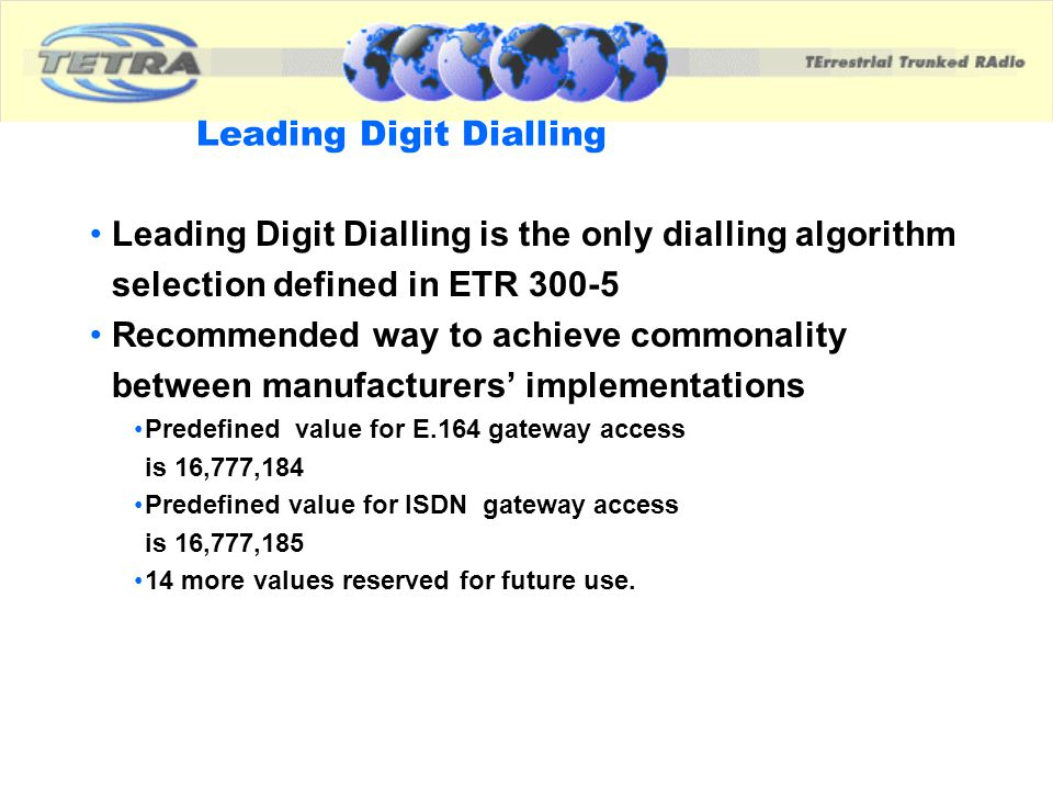 Leading Digit Dialling