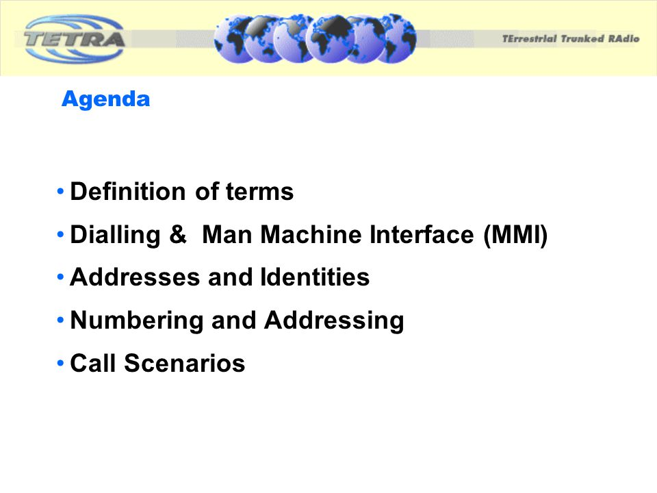 Dialling & Man Machine Interface (MMI) Addresses and Identities