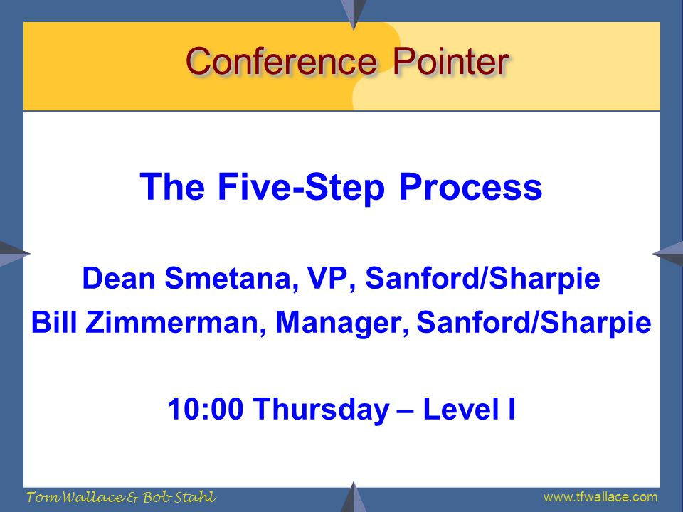 Conference Pointer The Five-Step Process