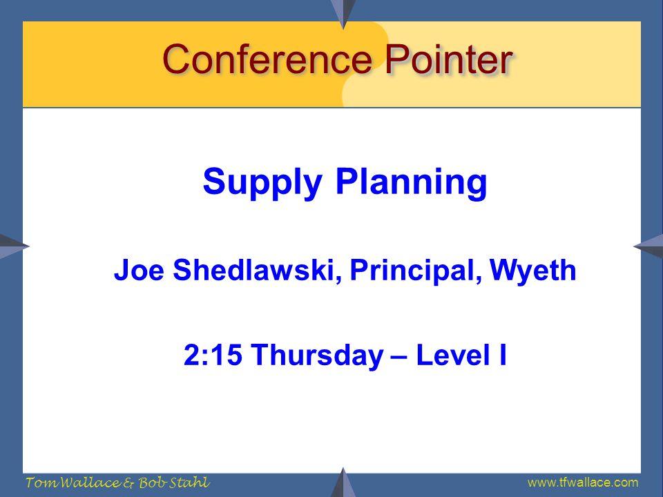 Joe Shedlawski, Principal, Wyeth
