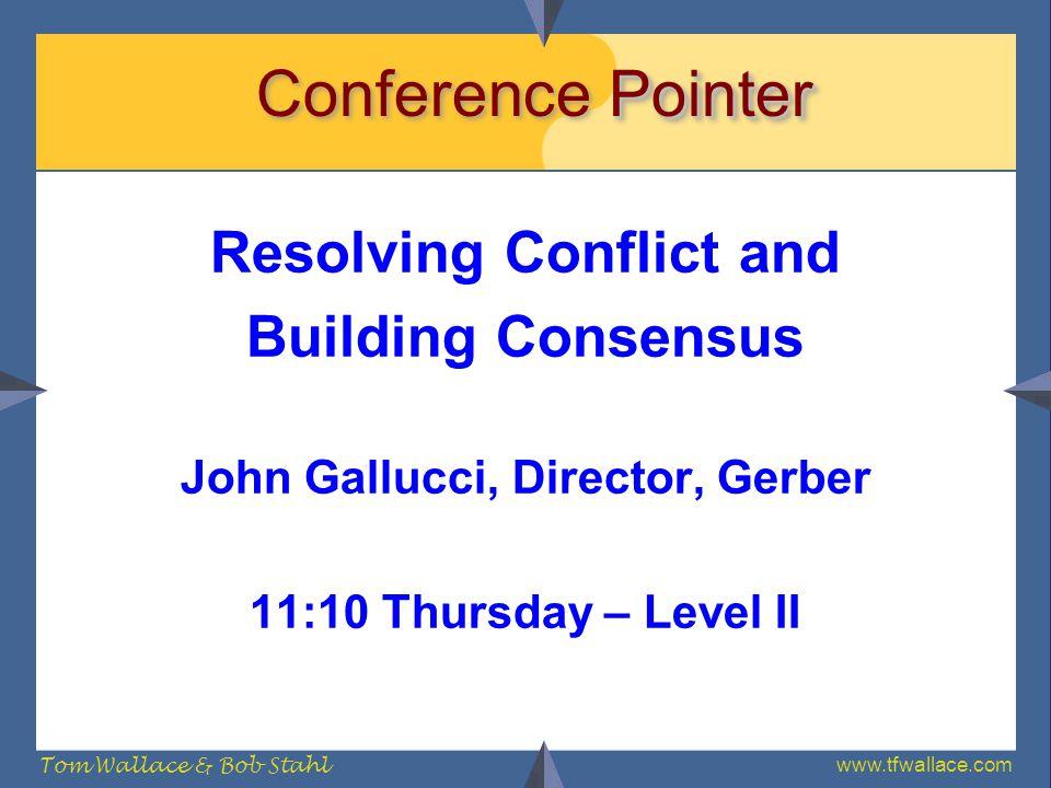 Resolving Conflict and John Gallucci, Director, Gerber