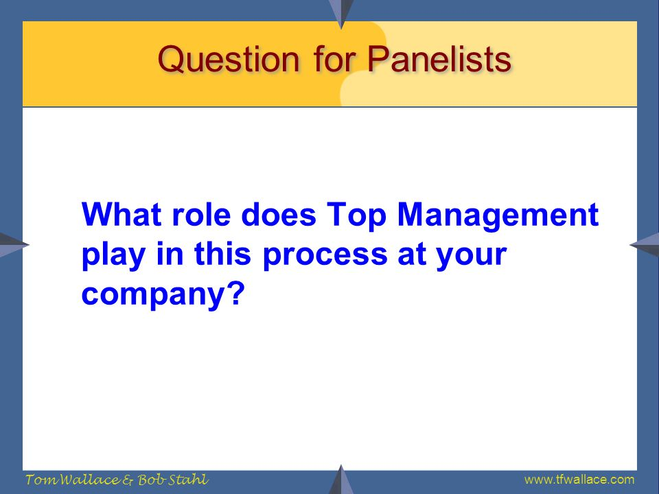 Question for Panelists
