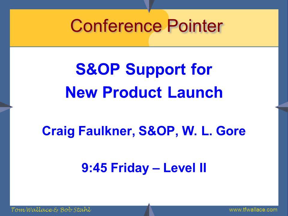 Craig Faulkner, S&OP, W. L. Gore
