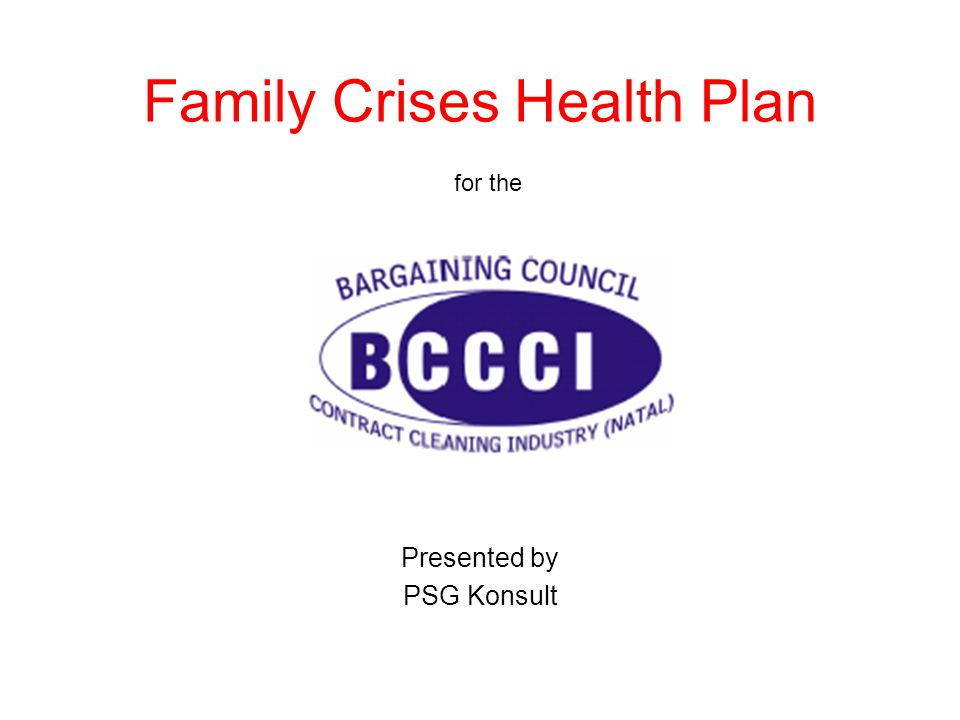 Family Crises Health Plan for the