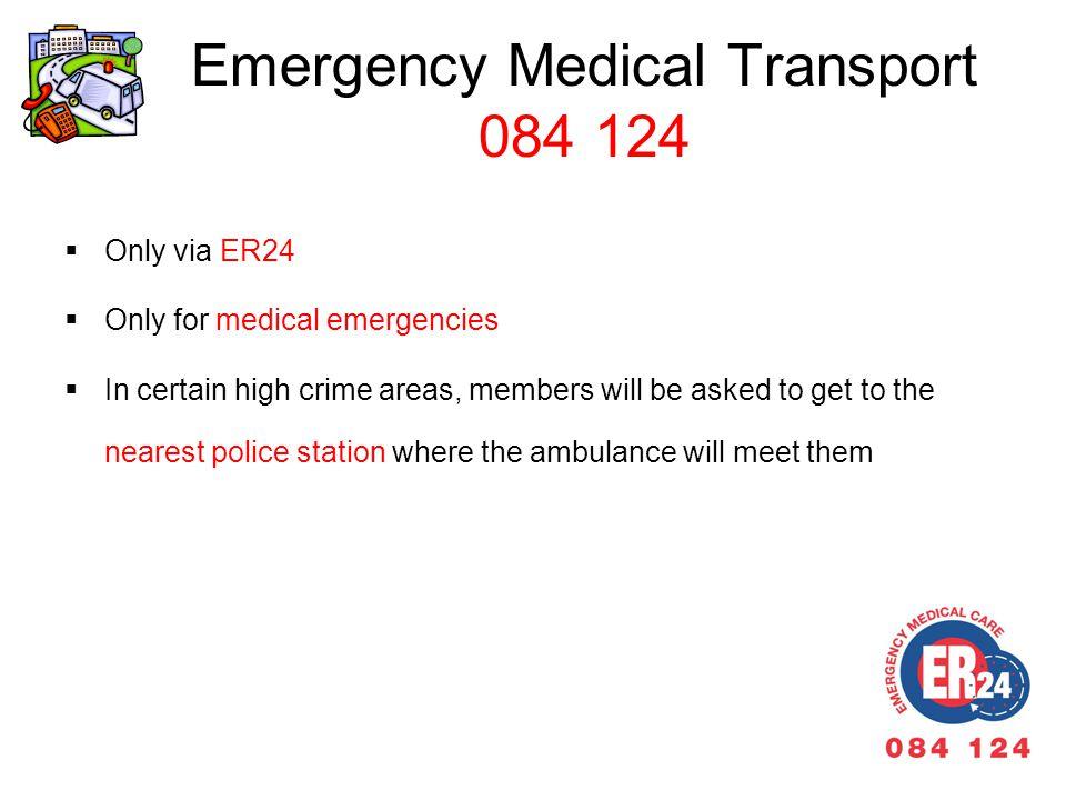 Emergency Medical Transport 084 124