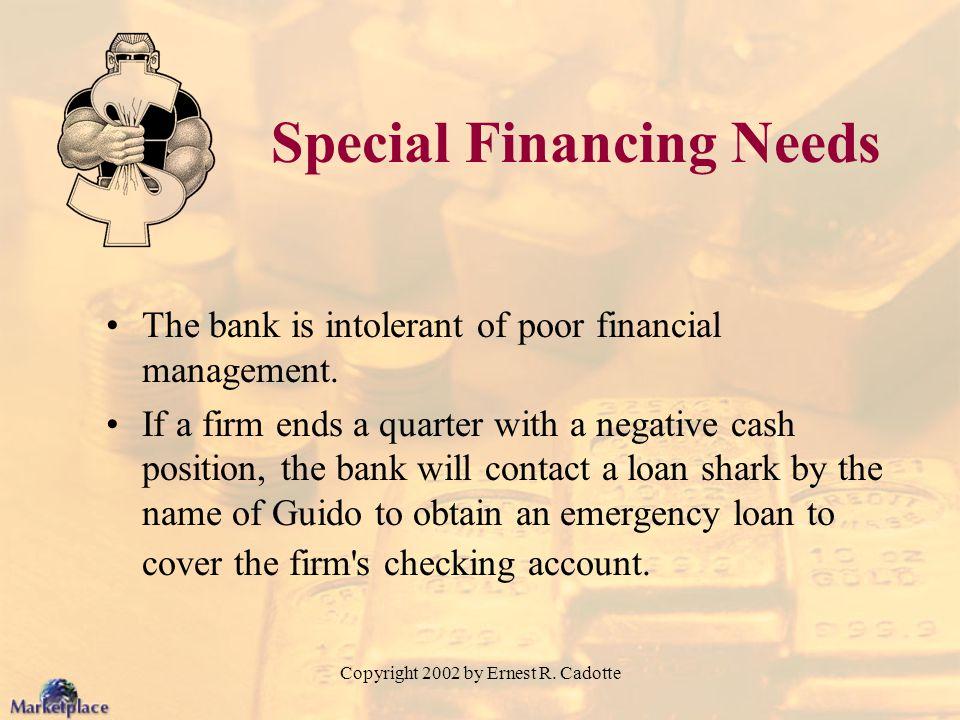 Special Financing Needs