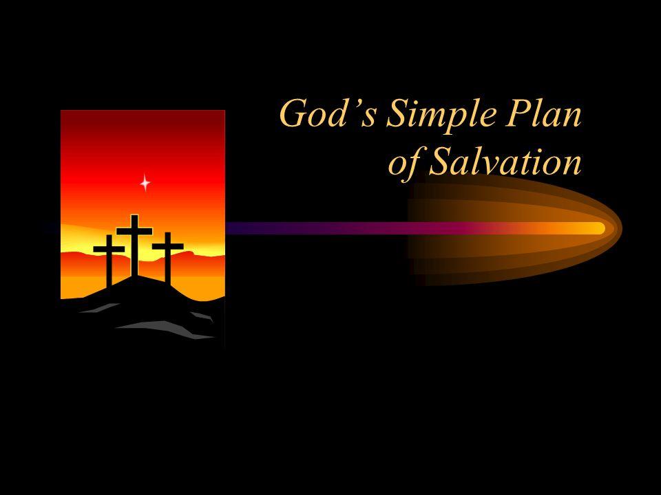 God's Simple Plan of Salvation