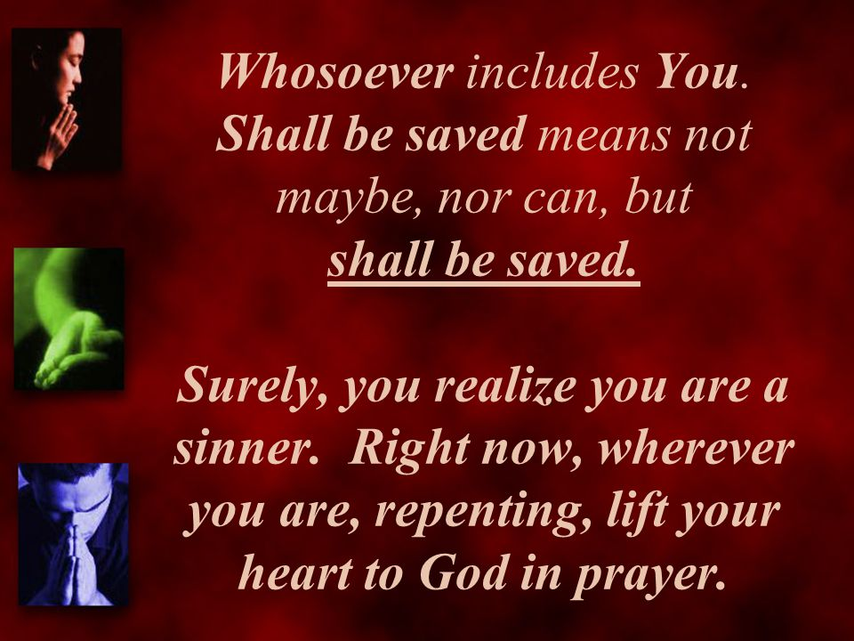 Whosoever includes You