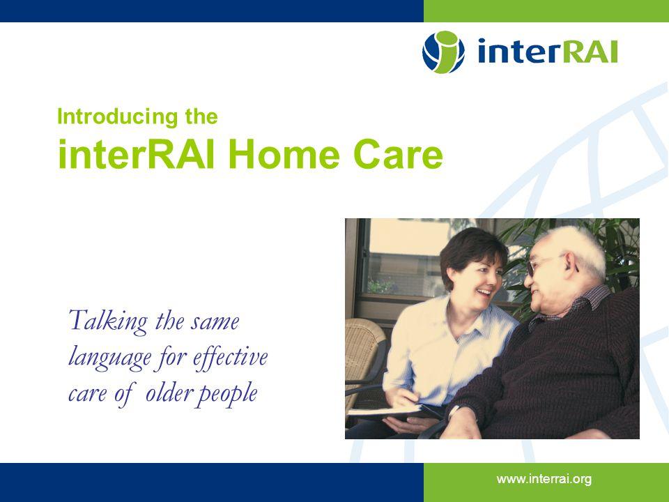 Introducing the interRAI Home Care