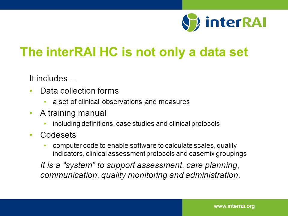 The interRAI HC is not only a data set