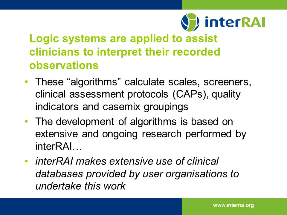 Logic systems are applied to assist clinicians to interpret their recorded observations