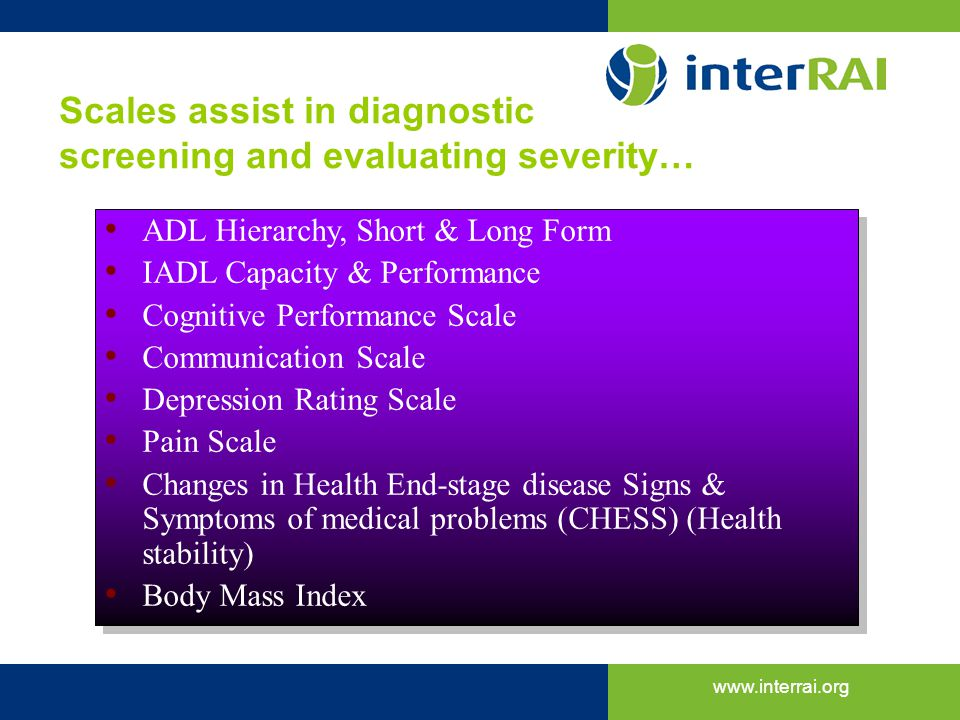 Scales assist in diagnostic screening and evaluating severity…